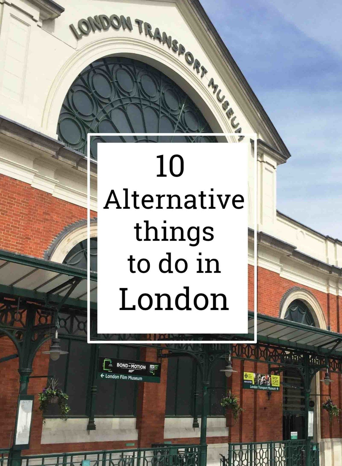 10 Alternative Things to do in London , Explore Europe's Cities