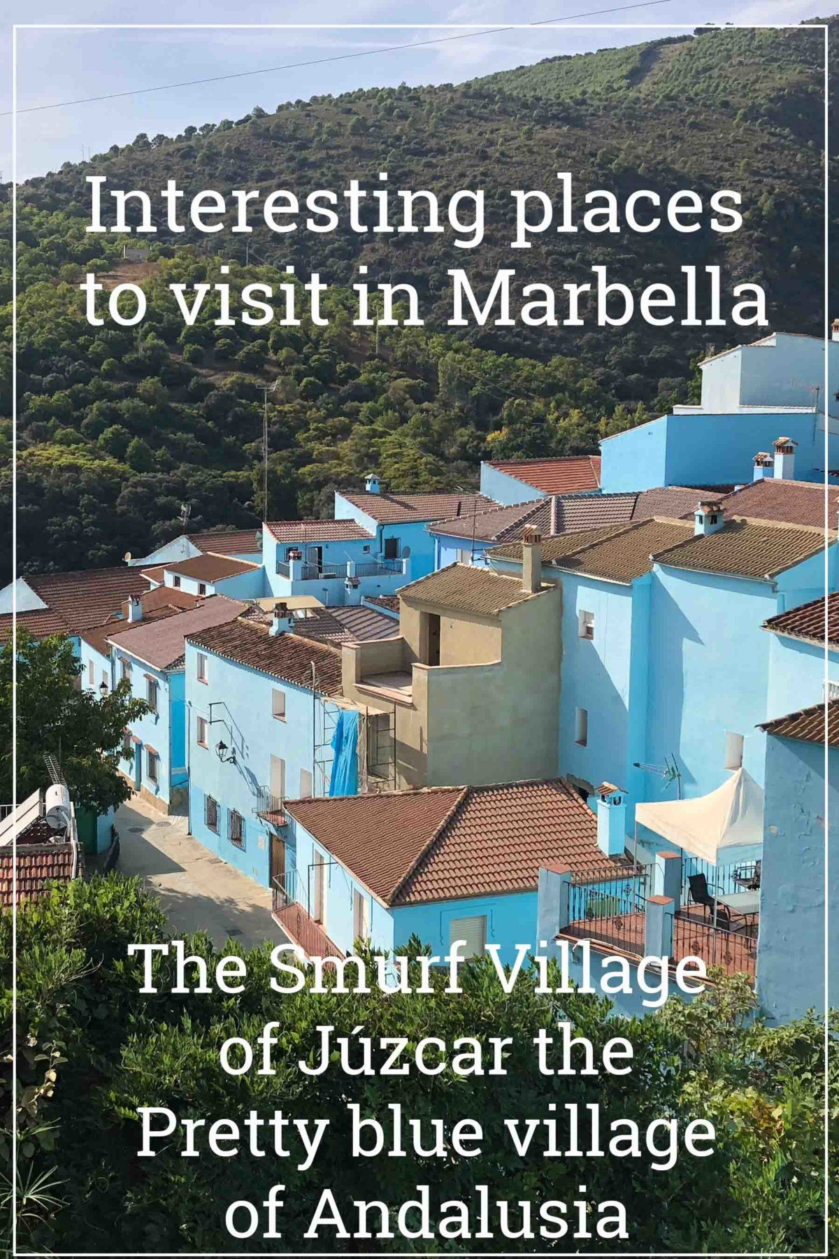 The Smurf Village of Júzcar the Pretty blue village of Andalusia
