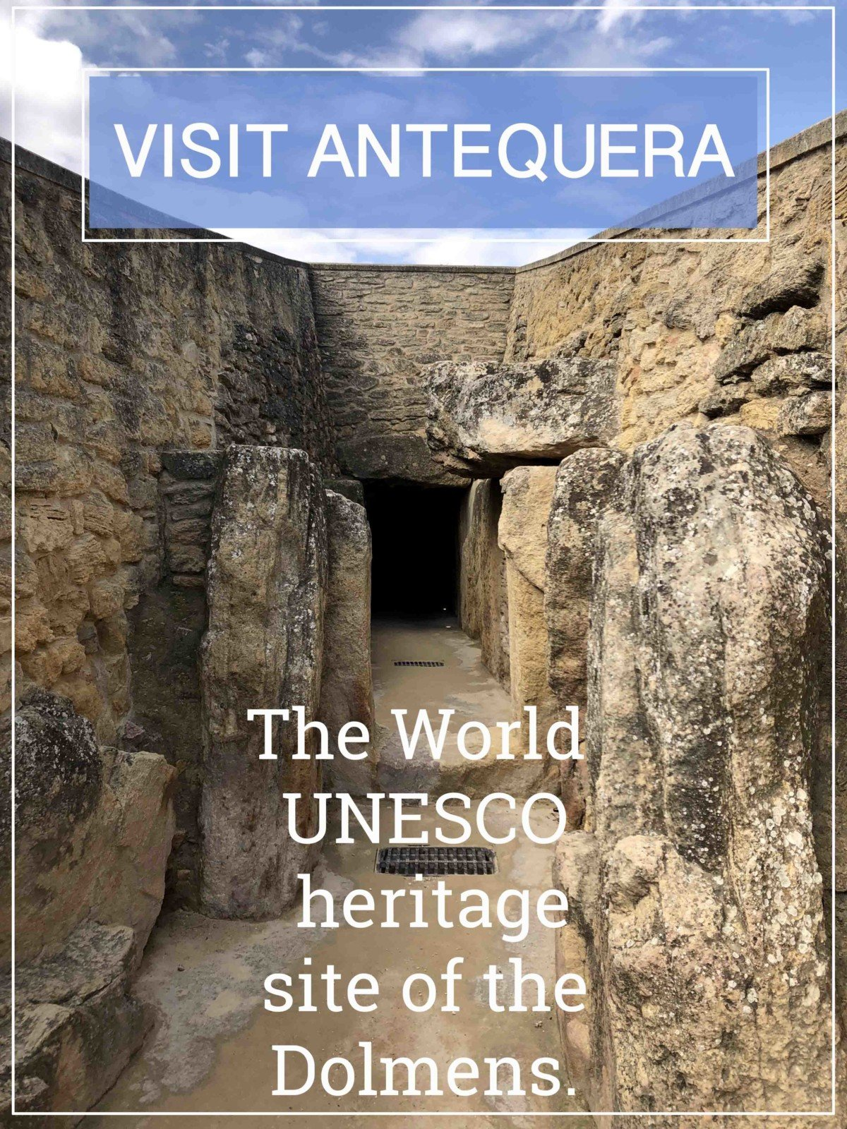 Visit Antequera The world UNESCO site of the Dolmens