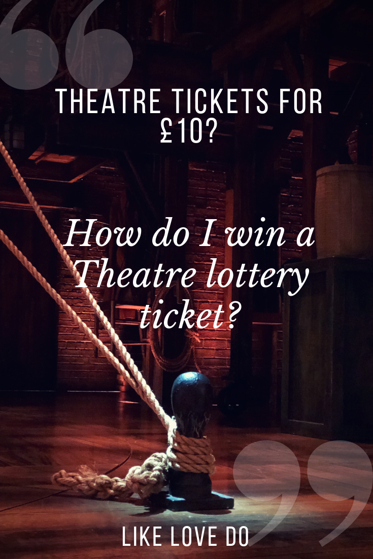 Theatre Tickets for £10? heres how to win a London Theatre lottery ticket. Travel to London and see a show