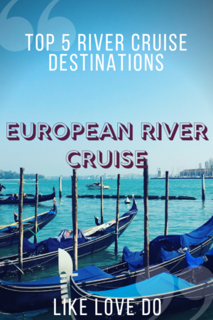 Where to go and book on a European River cruise. Cruising Europe by river.