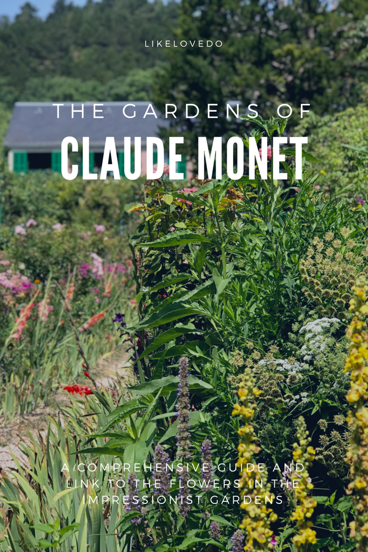 The Gradens of Claude Monet a comprehensive guide to the flowers in the impressionist gardens. Garden design inspiration .
