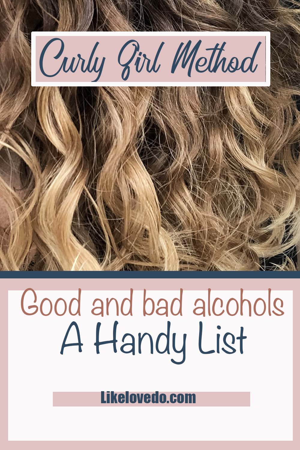 Good and Bad alcohols to avoid when doing the curly girl method