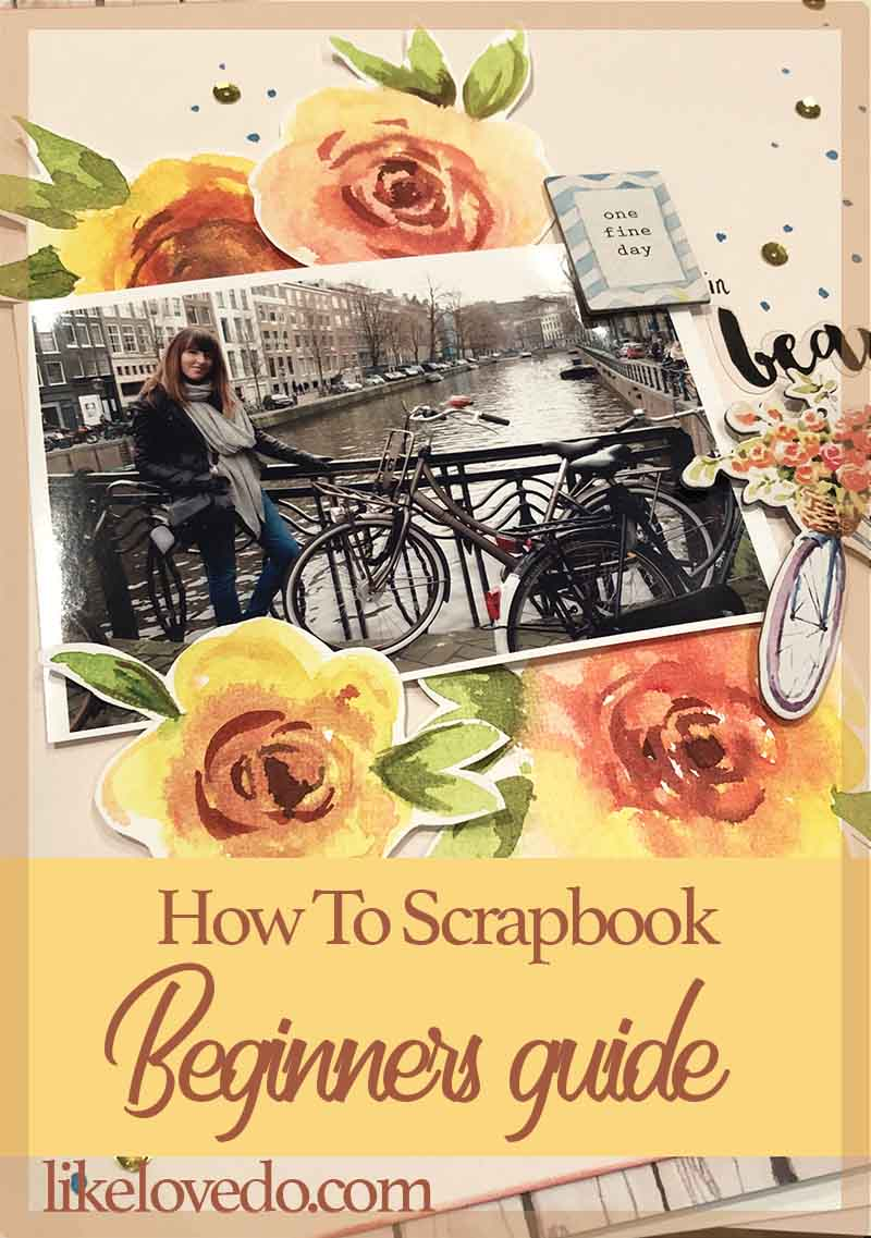 How to scrapbook for beginners guide