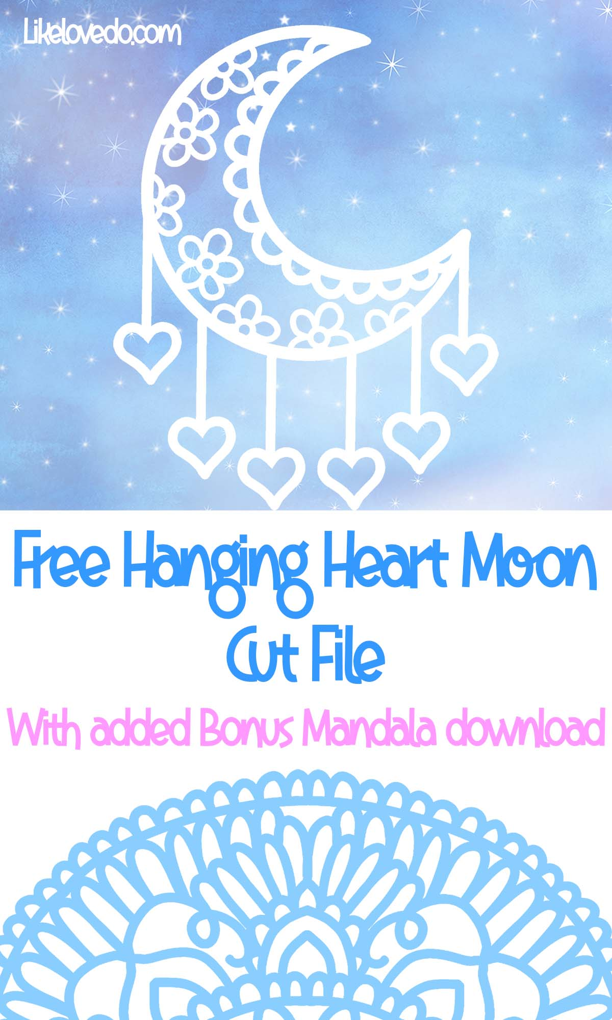 free hanging heart moon cut file and Mandala download for Silhouette