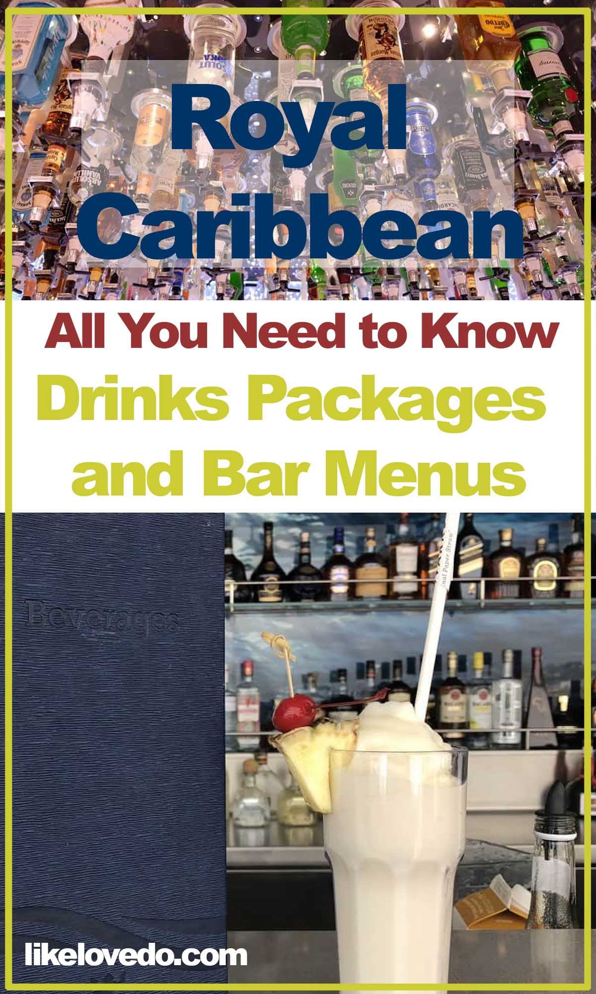 Royal Caribbean all you need to know about drink packages and bar menus.