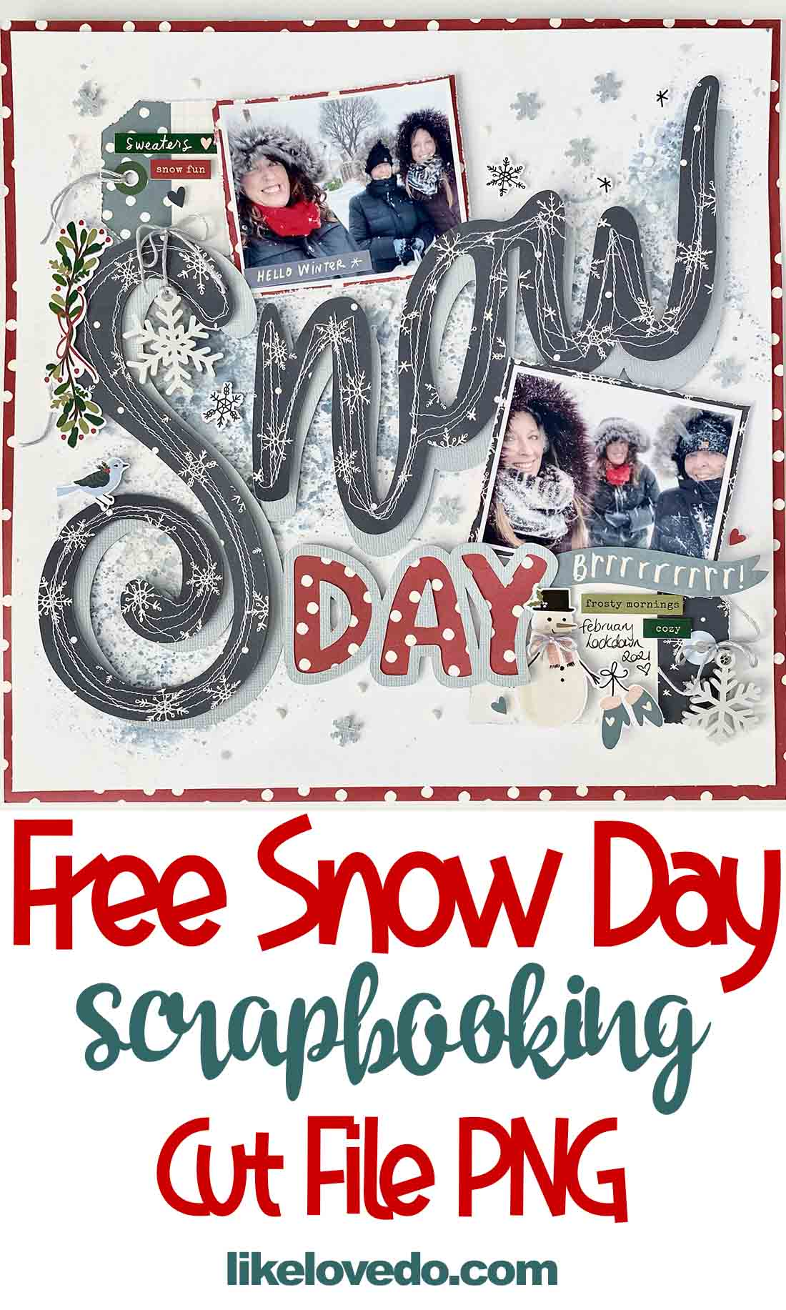 Free snow day scrapbooking cut file